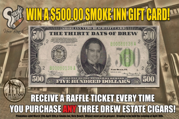 Drew Estate $500 Gift Card Drawing at Smoke Inn Cigars, Vero Beach