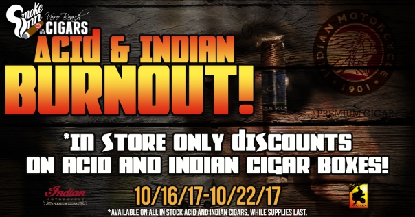 ACID and Indian Cigar Burnout copy